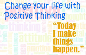 Change your life with Positive Affirmations