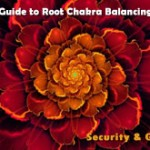 Root Chakra Balancing for Security and Grounding