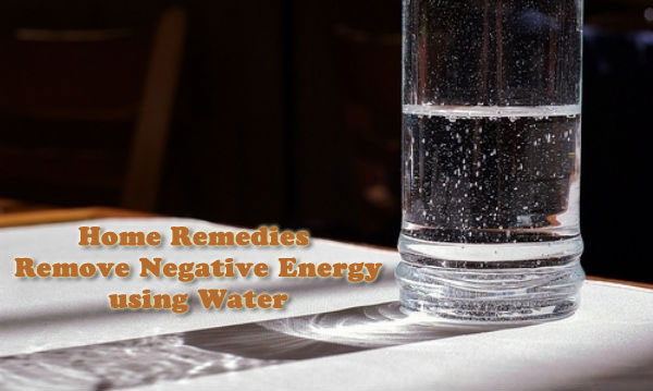 Home Remedies to Remove Negative Energies using Water - AlternateHealing.net