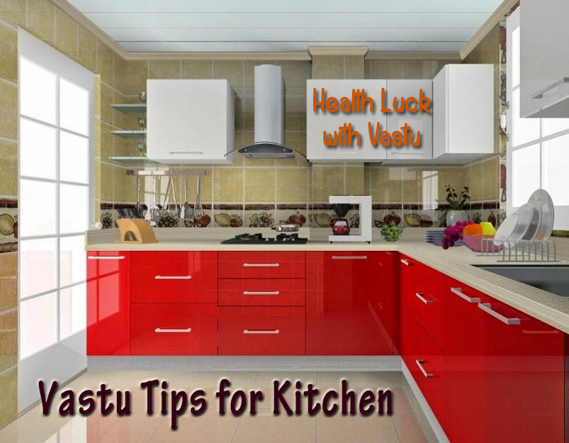 Vastu Tips for Kitchen for Health Luck - Alternatehealing.net